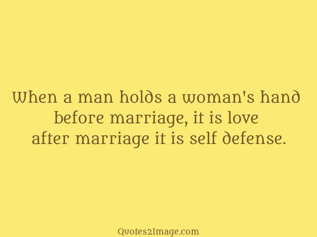 When a man holds a woman