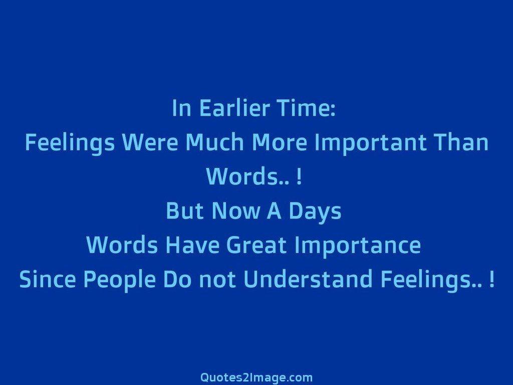 People Do not Understand Feelings
