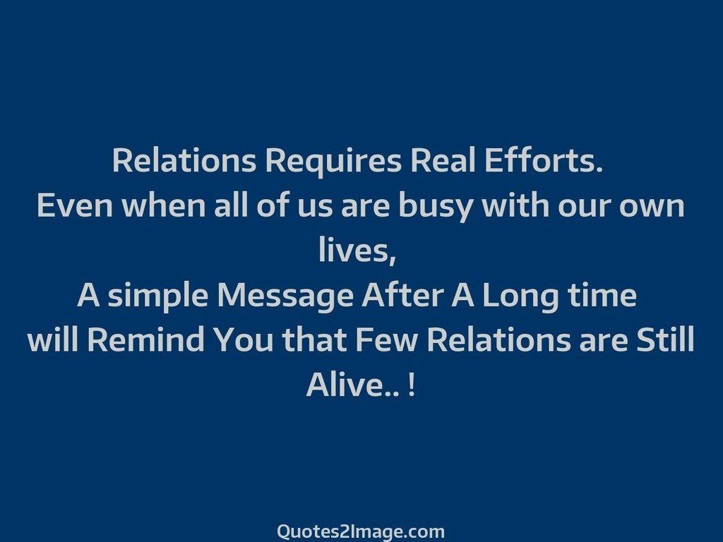 Quotes Effort Relations Requires Real Efforts  Relationship  Quotes 2 Image