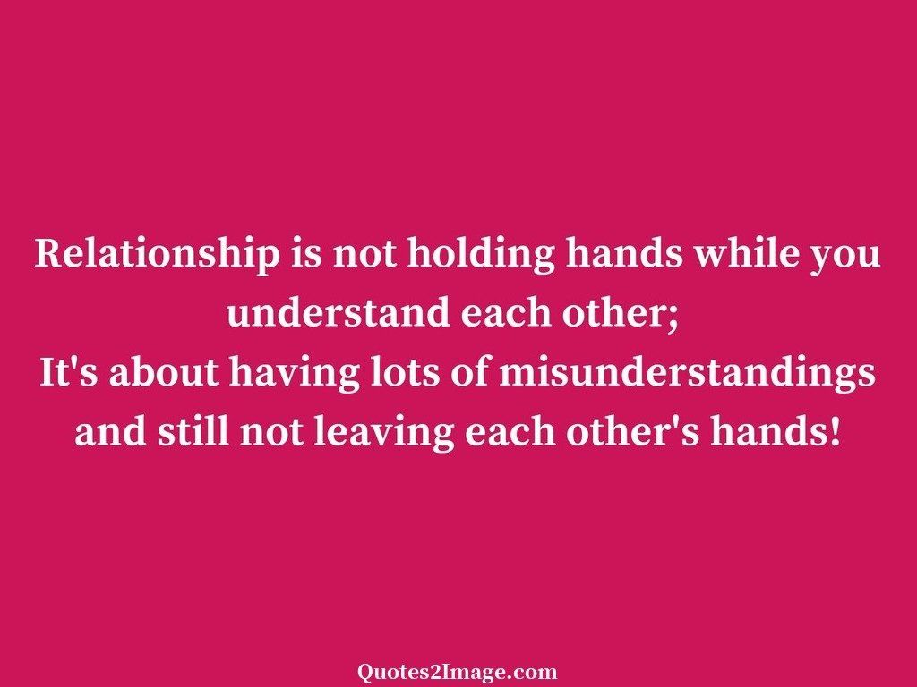 Relationship is not holding hands