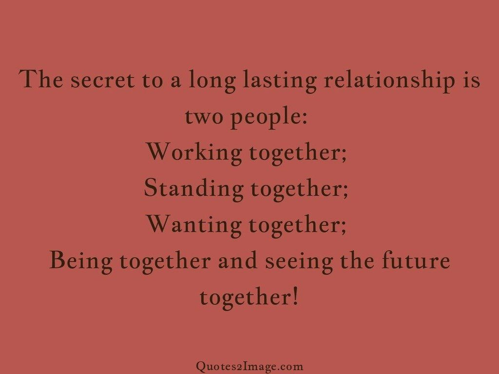 the secret to a long lasting relationship