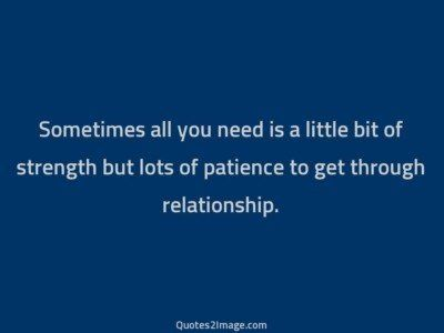 relationship-quote-sometimes-need-bit