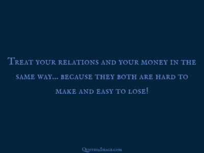 relationship-quote-treat-relations-money