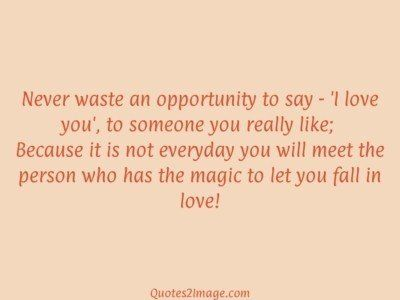 relationship-quote-waste-opportunity-say