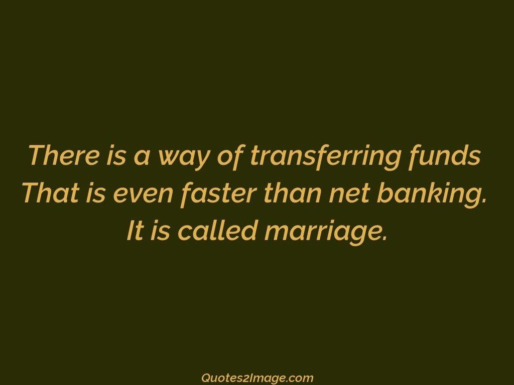 relationship-quote-way-transferring-funds