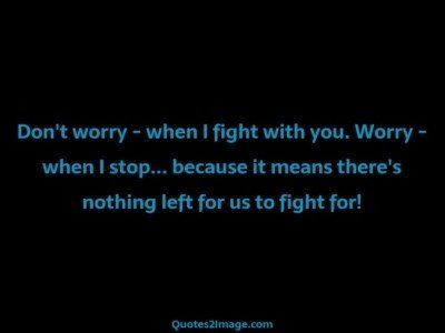 relationship-quote-worry-fight