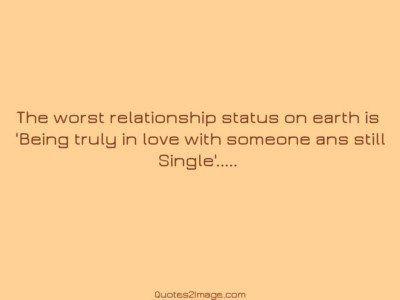 relationshipquoteworstrelationshipstatus