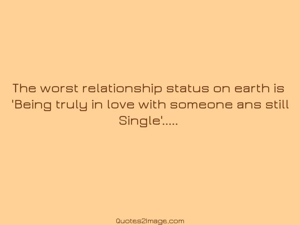 The worst relationship status