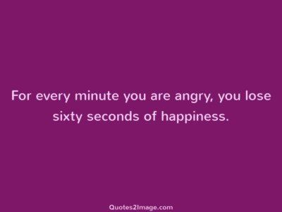 sorry-quote-every-minute-angry