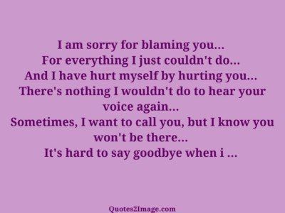 sorry-quote-hard-say-goodbye