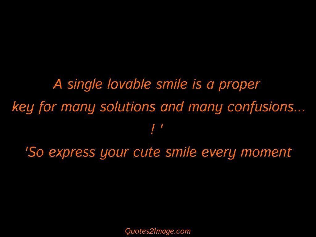 A single lovable smile