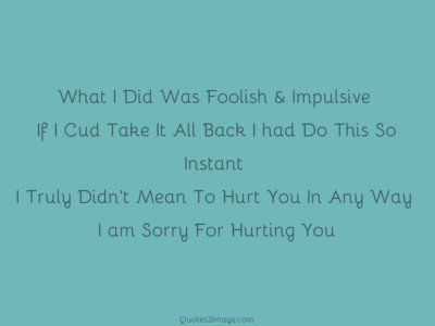 sorry-quote-sorry-hurting
