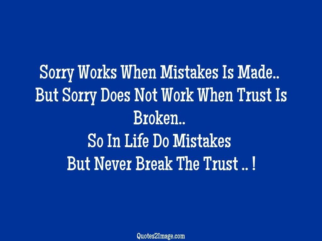 Sorry Works When Mistakes