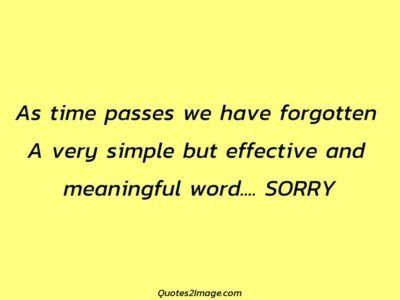 sorry-quote-time-passes-forgotten