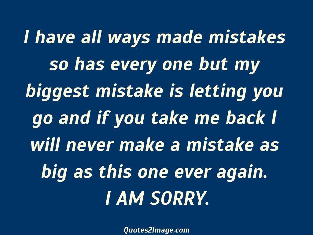 sorry-quote-ways-made-mistakes