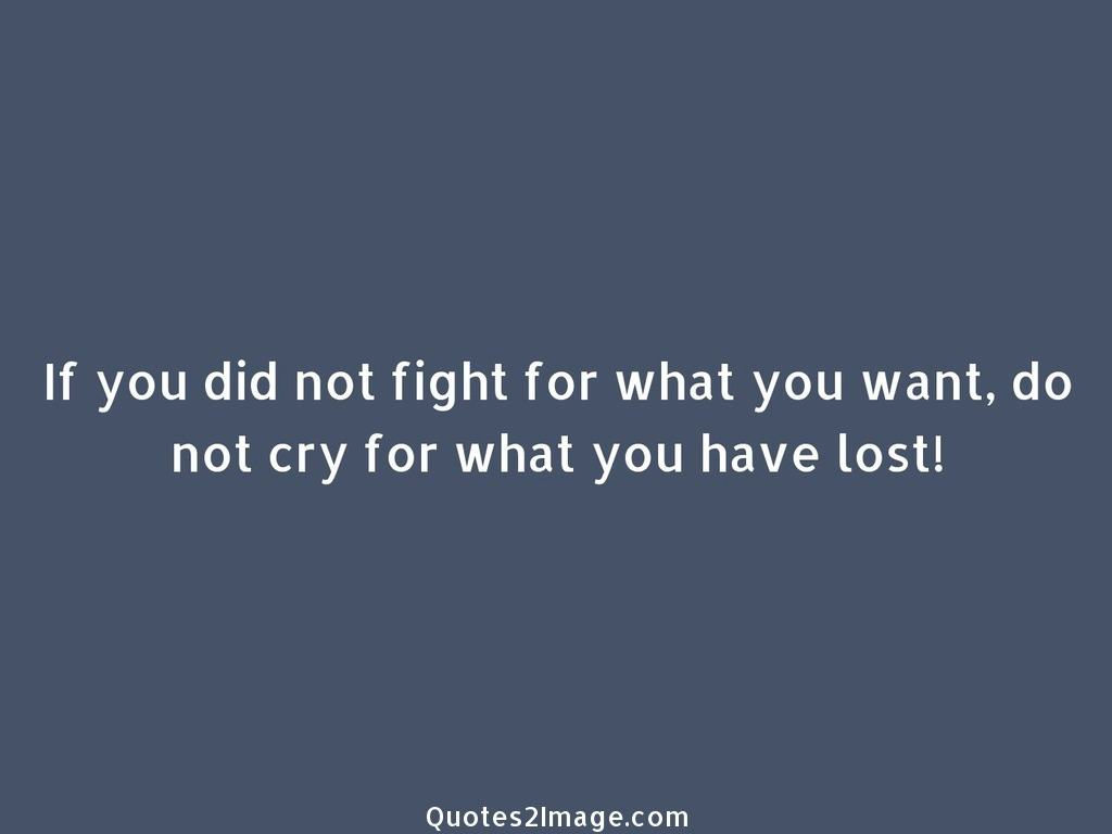 Cry for what you have lost