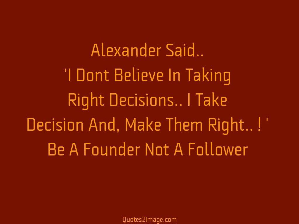 Founder Not A Follower Wise Quotes 2 Image