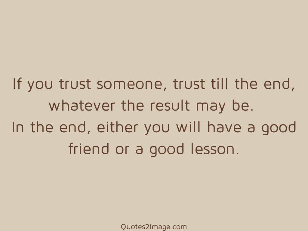 Good friend or a good lesson
