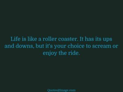 wise-quote-life-roller-coaster