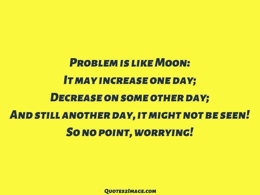 Problem is like Moon