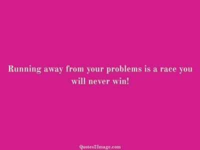 wise-quote-running-problems-race