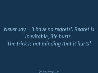 wise-quote-say-regrets-regret