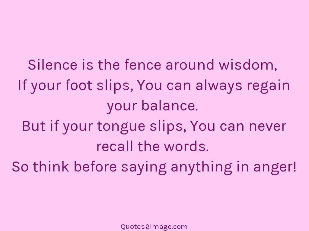 Silence is the fence around wisdom