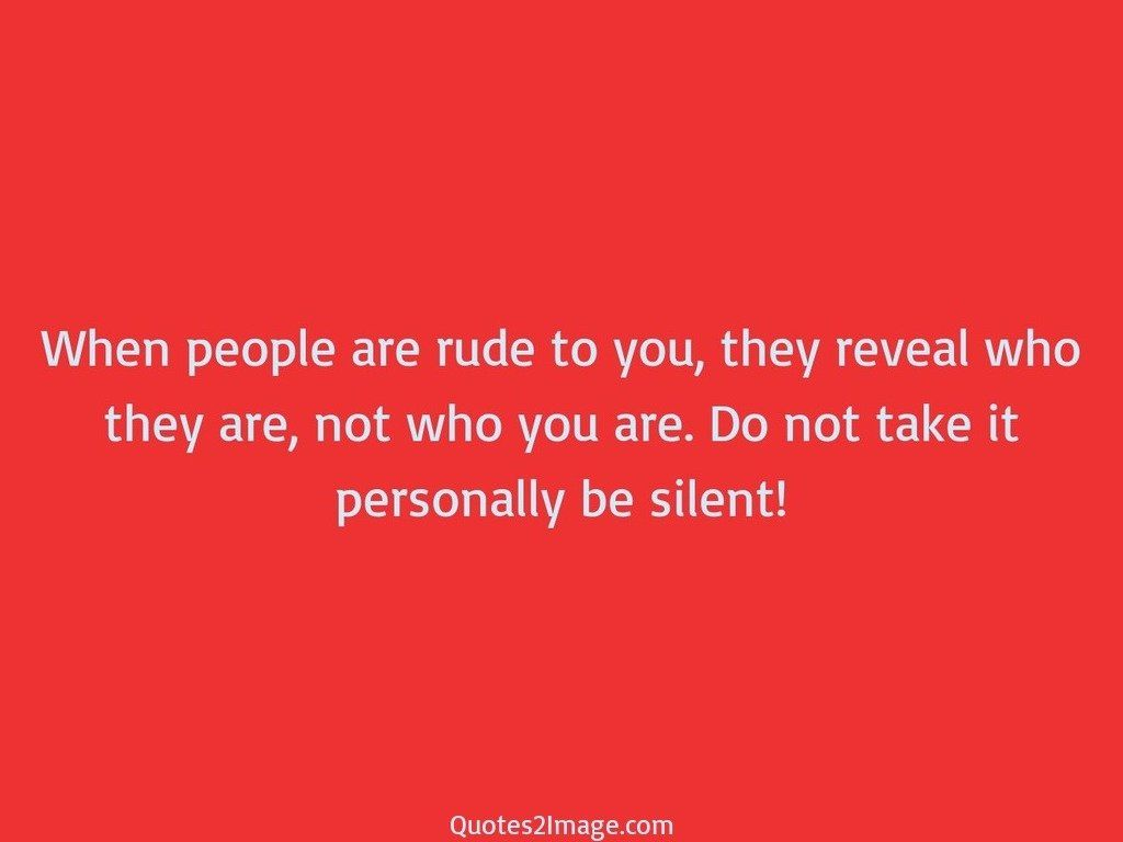 Take it personally be silent