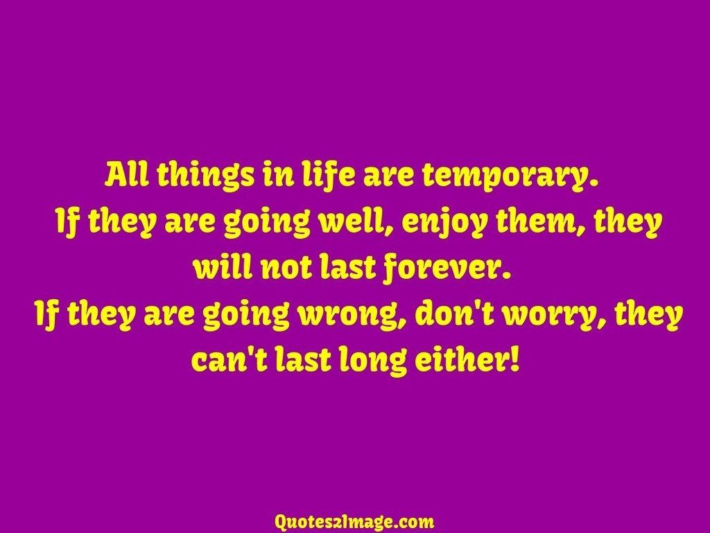 wise-quote-things-life-temporary