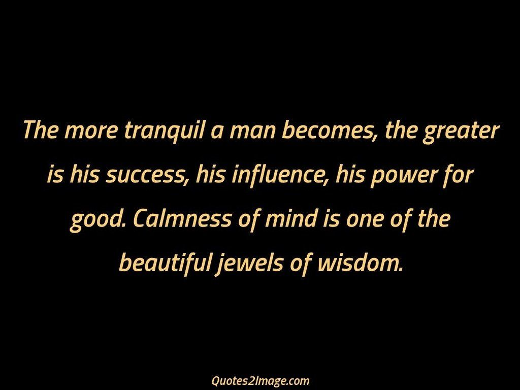 wise-quote-tranquil-man-becomes