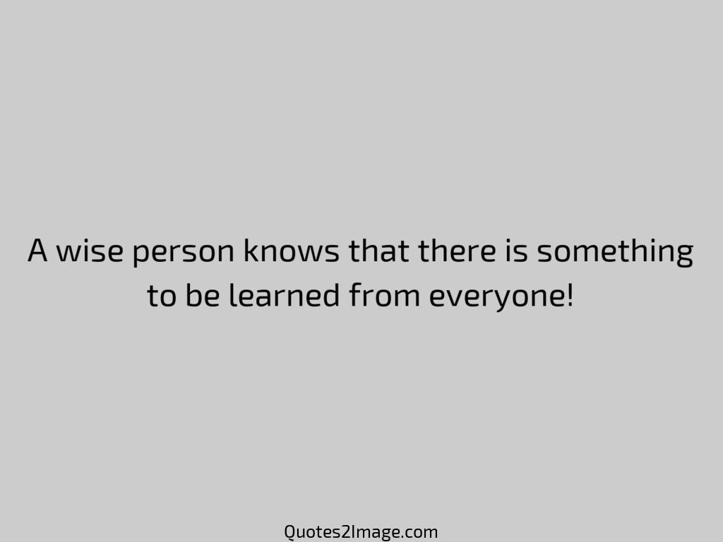 A wise person knows